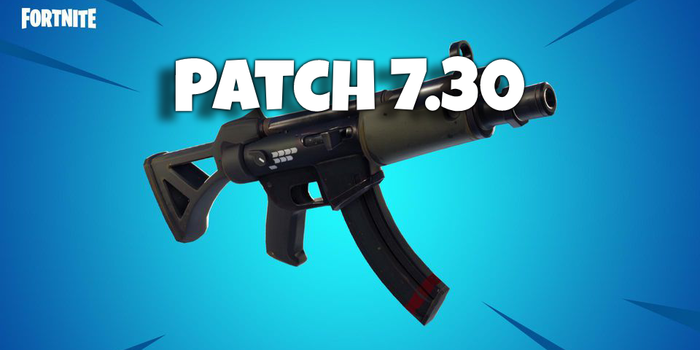 fortnite patch notes 7.30 vault