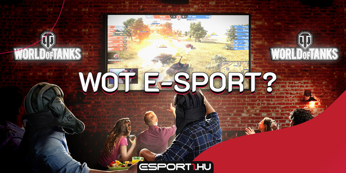World of Tanks - World of Tanks e-sport, mi történik veled?