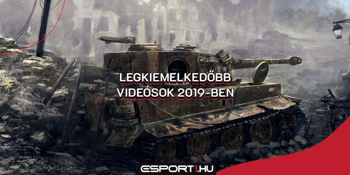 World of Tanks - A legkiemelkedőbb magyar World of Tanks videósok 2019-ben