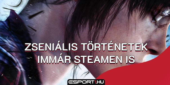 Gaming - Steamre is jön a Heavy Rain, Beyond: Two Souls és a Detroit: Become Human