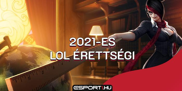 League of Legends - Töltsd ki a 2021-es League of Legends érettségit!
